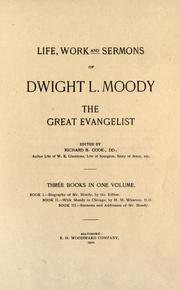 Life, work and sermons of Dwight L. Moody by Cook, Richard B.