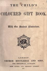 Cover of: The child's coloured gift book by