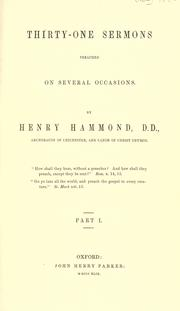 Thirty-one sermons preached on several occasions by Henry Hammond