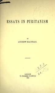 Essays in Puritanism by Macphail, Andrew Sir