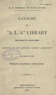 Catalog of &quot;A. L. A.&quot; library by American Library Association
