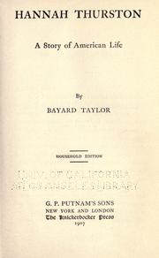 Cover of: Hannah Thurston by Bayard Taylor