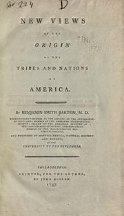 New views of the origin of the tribes and nations of America by Benjamin Smith Barton