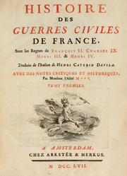 Historia delle guerre civili di Francia by Arrigo Caterino Davila