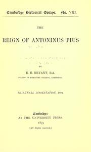 The reign of Antoninus Pius by Ernest Edward Bryant