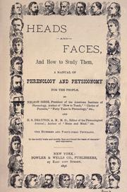 Heads and faces, and how to study them by Nelson Sizer