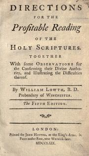 Directions for the profitable reading of the Holy Scriptures by William Lowth