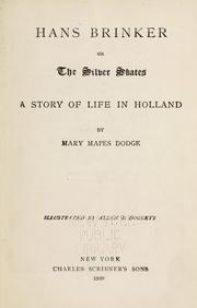 Cover of: Hans Brinker, or, The silver skates by Mary Mapes Dodge