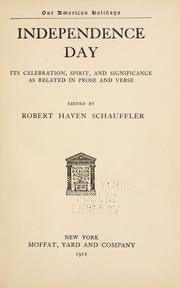 Independence day by Schauffler, Robert Haven