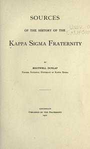 Cover of: Sources of the history of the Kappa Sigma fraternity by Kappa Sigma Fraternity.