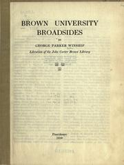 Cover of: Brown university broadsides by George Parker Winship