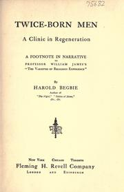 Twice-born men by Begbie, Harold