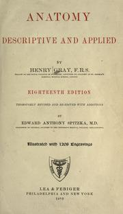 Cover of: Anatomy, descriptive and applied by Henry Gray