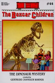 Cover of: The dinosaur mystery by Gertrude Chandler Warner