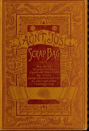 Aunt Jo&#39;s scrap-bag by Louisa May Alcott
