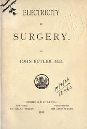Electricity in surgery by Butler, John physician.