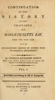 Cover of: Continuation of the history of the province of Massachusetts Bay by George Richards Minot