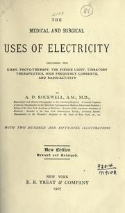 The medical and surgical uses of electricity by A. D. Rockwell