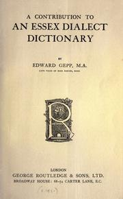 A contribution to an Essex dialect dictionary by Edward Gepp