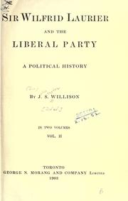 Sir Wilfrid Laurier and the Liberal party PDF