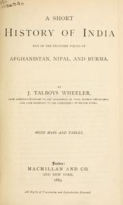 A short history of India and of the frontier states of Afghanistan, Nipal, and Burma by James Talboys Wheeler