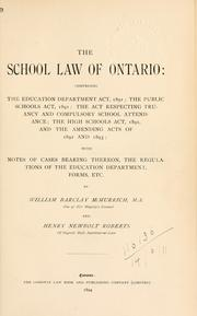The school law of Ontario by William Barclay McMurrich