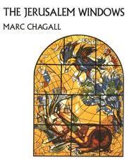 Vitraux pour Jerusalem by Marc Chagall