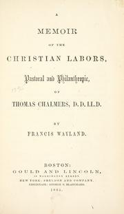 A memoir of the Christian labors