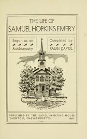 Cover of: The life of Samuel Hopkins Emery by Samuel Hopkins Emery