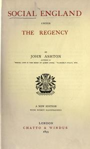 Social England under the regency by Ashton, John