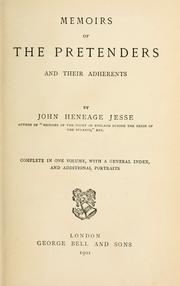 Memoirs of the Pretenders and their adherents by Jesse, John Heneage