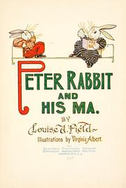 Peter Rabbit and his ma by Louise A. Field