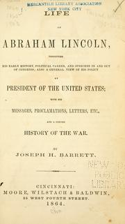 Life of Abraham Lincoln by Joseph H. Barrett