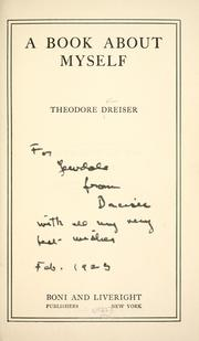 A book about myself by Theodore Dreiser