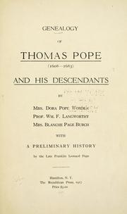 Cover of: Genealogy of Thomas Pope (1608-1883) and his descendants by Dora Pope Worden