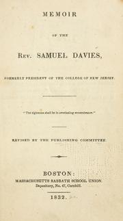 Cover of: Memoir of the Rev. Samuel Davies by rev. by the Pub. Committee.