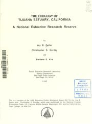 The ecology of Tijuana Estuary, California by Joy B. Zedler