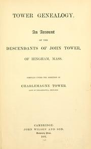 Tower genealogy by Tower, Charlemagne