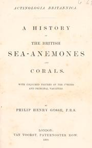 A history of the British sea-anemones and corals by Philip Henry Gosse