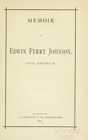 Cover of: Memoir of Edwin Ferry Johnson by