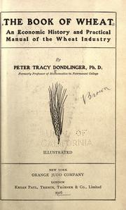 The book of wheat by Peter Tracy Dondlinger