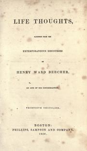 Life thoughts by Beecher, Henry Ward