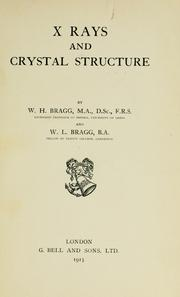 X rays and crystal structure by William Henry Bragg