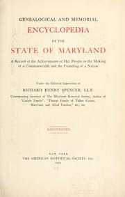 Cover of: Genealogical and memorial encyclopedia of the state of Maryland by Spencer, Richard Henry