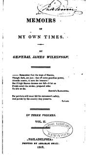 Memoirs of my own times by Wilkinson, James
