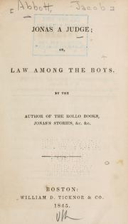 Cover of: Jonas a judge; or, Law among the boys by Jacob Abbott