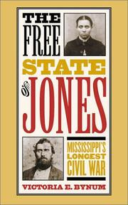 The Free State of Jones by Victoria E. Bynum