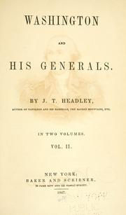 Washington and his generals by Joel Tyler Headley