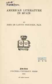 American literature in Spain by J. De Lancey Ferguson