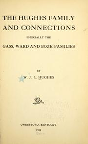 Cover of: The Hughes family, and connections by William Joseph Leander Hughes